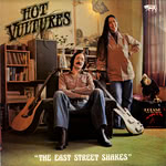 Hot Vultures: The East Street Shakes (Red Rag RRR 015)