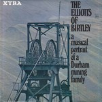 The Elliotts of Birtley (Transatlantic XTRA 1091)