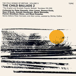 The Child Ballads 2 (Topic 12T161)