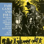 Fair Game and Foul (Caedmon TC1163)
