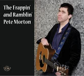 Pete Morton: The Frappin' and Ramblin' Pete Morton (Fellside FECD261)