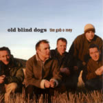 Old Blind Dogs: The Gab o Mey (Green Linnet GLCD 1223)