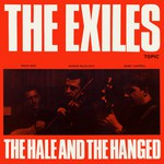The Exiles: The Hale and the Hanged (Topic 12T164)