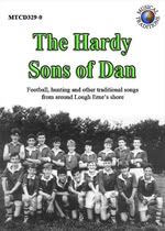 The Hardy Sons of Dan (Musical Traditions MTCD329/30)