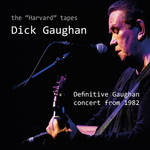 Dick Gaughan: The Harvard Tapes (Greentrax CDTRAX406)