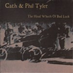 Cath & Phil Tyler: The Hind Wheels of Bad Luck (No-Fi NEU018)