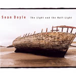 Sean Doyle: The Light and the Half-Light (Compass 7 4387 2)