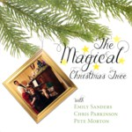 Emily Sanders, Chris Parkinson, Pete Morton: The Magical Christmas Tree (Fellside FECD279)