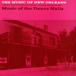 The Music of New Orleans Volume 1 (Folkways FW02463)