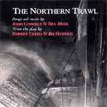 John Conolly and Bill Meek: The Northern Trawl (Bill Meek, John Conolly MECON 2)