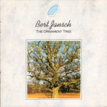 Bert Jansch: The Ornament Tree (Run River D2-71365)