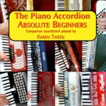 Karen Tweed: The Piano Accordion: Absolute Beginners (Mally Productions DMPCD1106)