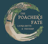 Laura Smyth & Ted Kemp: The Poacher's Fate (Broken Token TOKEN 002)