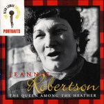 Jeannie Robertson: The Queen Among the Heather (Rounder 11661-1720-2)
