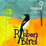 Magpie Lane: The Robber Bird (Magpie Lane MLCD08)