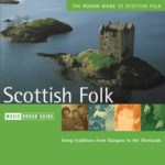 The Rough Guide to Scottish Folk (World Music RGNET 1038 CD)