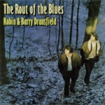 Robin and Barry Dransfield: The Rout of the Blues (Trailer LERCD2011)