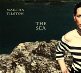 Martha Tilston: The Sea (Squiggly SQRCD08)