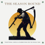 The Season Round (Topic TSCD700)