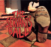The Servant's Ball: The Servant's Ball (D.Wink DWINK CD13)