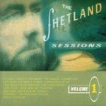 Aly Bain & Friends: The Shetland Sessions Volume 1 (Lismor LCOM 7021)