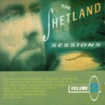 Aly Bain & Friends: The Shetland Sessions Volume 2 (Lismor LCOM 7022)
