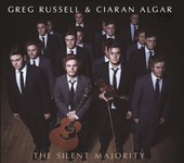 Greg Russell & Ciaran Algar: The Silent Majority (Fellside FECD275)