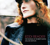 Eddi Reader: The Songs of Robert Burns ((Reveal REVEAL020CDX)