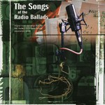 The Songs of the Radio Ballads (Gott GOTTCD053)