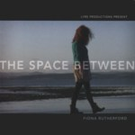 Fiona Rutherford: The Space Between (Lyre CD EP)