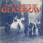 The Clutha et al.: The Streets of Glasgow (Topic 12TS226)