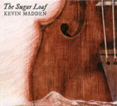 Kevin Madden: The Sugar Loaf (private issue)