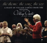 The Theme, the Song, the Joy (Village Carols VCF103)