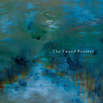 The Tweed Project: The Tweed Project (Haystack HAYCD013)