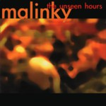 Malinky: The Unseen Hours (Greentrax CDTRAX276)