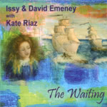 Issy & David Emeney: The Waiting (WildGoose WGS368CD)