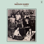 The Watson Family: The Watson Family Tradition (Topic 12TS336)