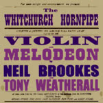 Neil Brookes and Tony Weatherall: The Whitchurch Hornpipe (WildGoose WGS350CD)