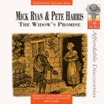 Mick Ryan & Pete Harris: The Widow's Promise (Terra Nova TERR CD0011)