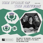 The Reivers: The Work of The Reivers (Top Rank International JKR 8026)