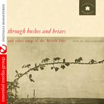 Isla Cameron: Through Bushes and Briars( Essential 942-31196-8)