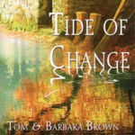 Tom & Barbara Brown: Tide of Change (WildGoose WGS332CD)