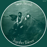 Swan Arcade: Together Forever (Fellside FE037)