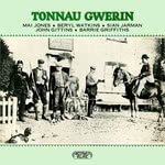 Mai Jones, Beryl Watkins, Sian Jarman, John Gittins, Barrie Griffiths: Tonnau Gwerin (Greenwich Village GVR 215)