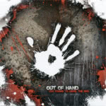 Out of Hand: Too Young to Drive the Bus (WildGoose WGS429CD)