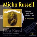Micho Russell: Traditional Country Music of County Clare (Free Reed FRRR 09)
