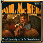 Paul McNeill: Traditionally at The Troubadour (Decca LK 4803)