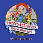 Transatlantic Folk Box Set (Sanctuary SMEDT137)
