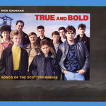 Dick Gaughan: True and Bold (STUC 2)