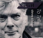 Steve Tilston: Truth to Tell (Hubris HUB008)